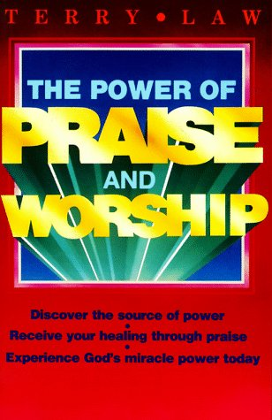 9780932081018: The Power of Praise and Worship
