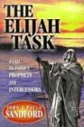 Elijah Task: A Call to Today's Prophets (0932081118) by John Sandford; Paula Sandford