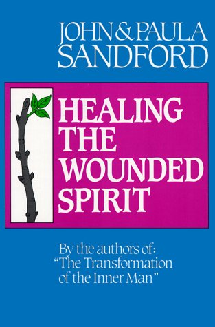 9780932081148: Healing the Wounded Spirit
