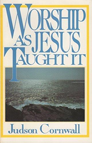 9780932081162: Worship As Jesus Taught It