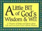 A Little Bit of God's Wisdom and Wit (0932081428) by Victory House