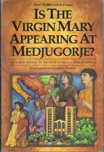 9780932085009: Is the Virgin Mary Appearing at Medjugorje?