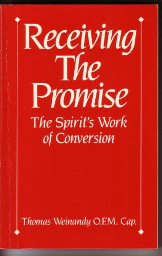 9780932085016: Receiving the Promise The Spirit's Work of Conversion