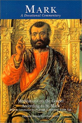 Mark: A Devotional Commentary : meditations on: Leo Zanchettin