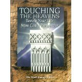 Touching the Heavens: Seeing Your Life from God's Perspective (9780932085269) by Jeff Smith