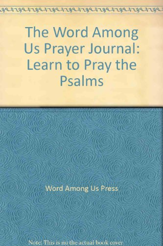 The Word Among Us Prayer Journal: Learn: Word Among Us