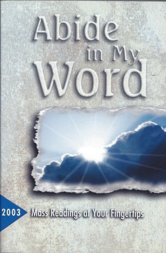 Abide in My Word: Word Among Us