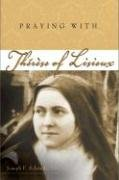 9780932085894: Praying with Therese of Lisieux (Companions for the Journey)