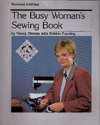 9780932086037: The Busy Woman's Sewing Book