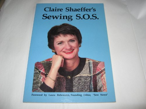 Sewing S.O.S. (0932086055) by Claire B. Shaeffer
