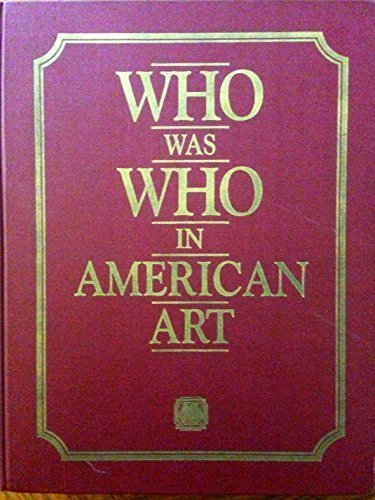9780932087003: Who Was Who in American Art