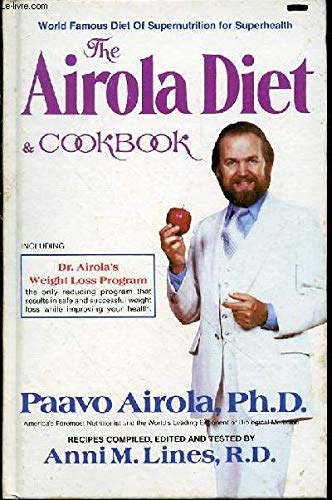 9780932090119: The Airola Diet and Cookbook