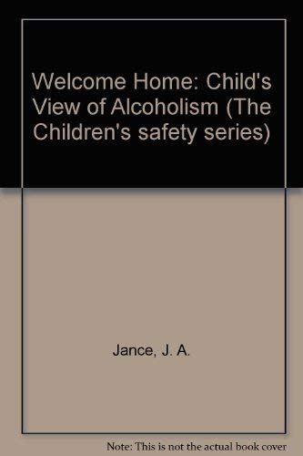 Welcome Home: A Childs View of Family: Judith A. Jance