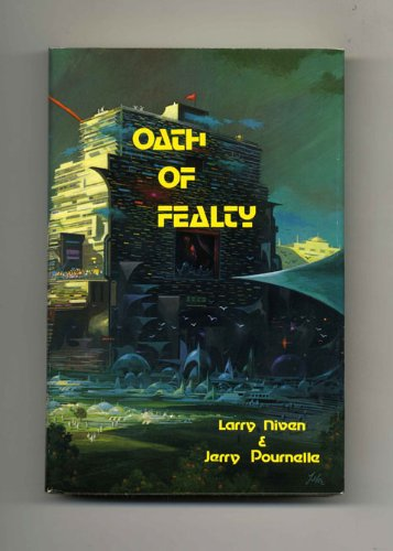 OATH OF FEALTY: Niven, Larry and Jerry Pournelle