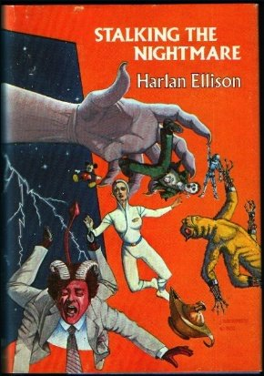 Stalking the Nightmare (0932096166) by Harlan Ellison