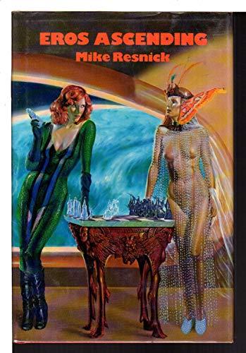 Eros Ascending (Tales of the Velvet Comet) vOLUME 1: Resnick, Mike