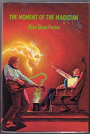 Moment of the Magician: Foster, Alan Dean