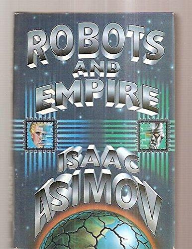 Robots & Empire Limited Edition: Isaac Asimov