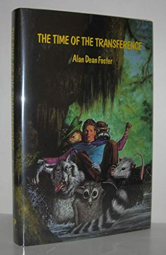 THE TIME OF THE TRANSFERENCE: Foster, Alan Dean.
