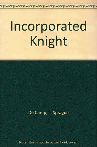 Incorporated Knight: De Camp, L.