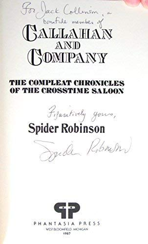 Callahan and Company: The Compleat Chronicles of: Spider Robinson