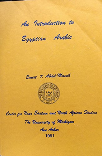 Introduction to Egyptian Arabic: Abdel-Massih, Ernest T.