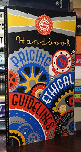 Graphic Artists Guild Handbook (Graphic Artists Guild Handbook: Pricing & Ethical Guidelines): ...