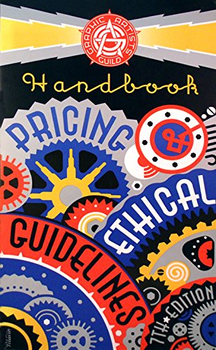 9780932102072: Graphic Artists Guild Handbook (Graphic Artists Guild Handbook: Pricing & Ethical Guidelines)