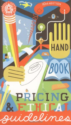9780932102119: Graphic Artists Guild Handbook : Pricing & Ethical Guidelines (Graphic Artists Guild Handbook of Pricing and Ethical Guidelines, 10th Edition)