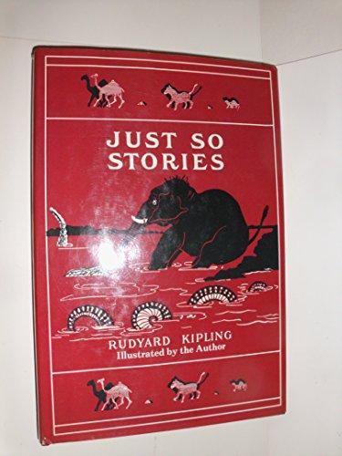 Just So Stories: For Little Children: Rudyard Kipling