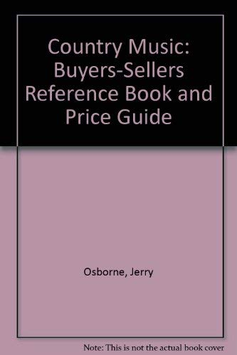 Country Music: Buyers-Sellers Reference Book and Price: Osborne, Jerry