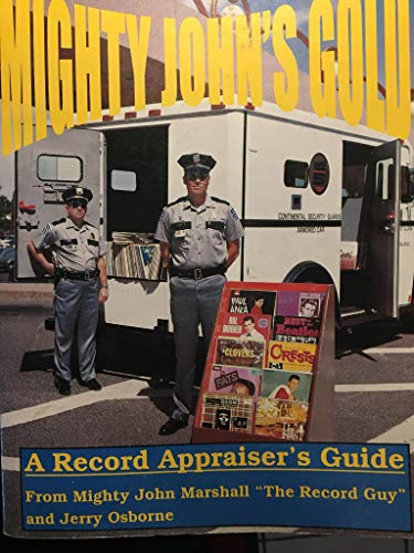 9780932117403: Mighty John's Gold: A Record Appraiser's Guide