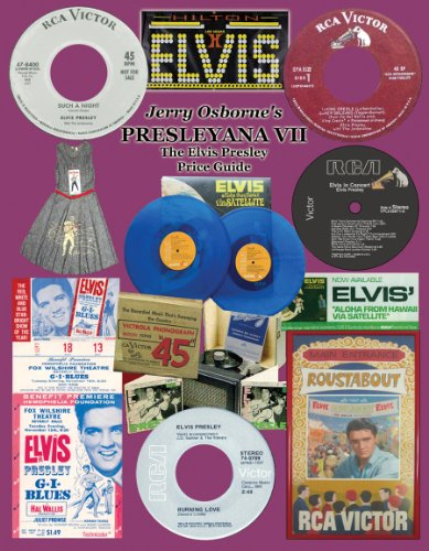 9780932117717: Presleyana VII: The Elvis Presley Record, CD and Memorabilia Price Guide (Seventh Edition)