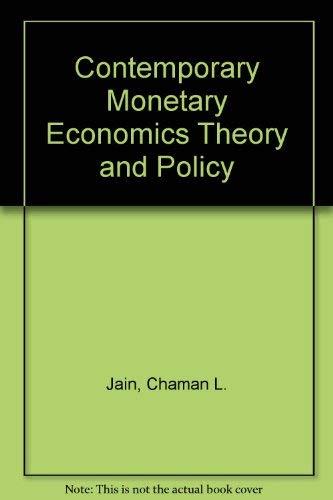 Contemporary Monetary Economics Theory and Policy: Jain, Chaman L.