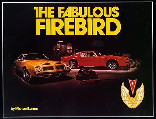 9780932128010: The fabulous Firebird