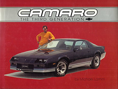 9780932128027: Camaro, the third generation