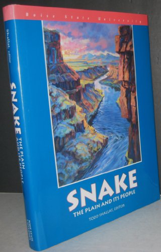 Snake : The Plain and its People: Shallat, Todd, editor
