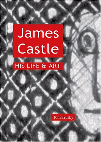 9780932129420: James Castle: His Life & Art