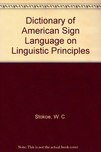 9780932130006: Dictionary of American Sign Language on Linguistic Principles
