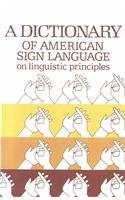 9780932130013: Dictionary of American Sign Language on Linguistic Principles