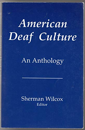 9780932130099: American Deaf Culture: An Anthology