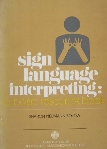 9780932130228: Sign Language Interpreting: A Basic Resource Book