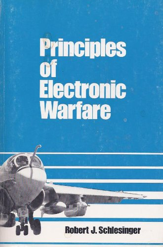Principles of Electronic Warfare: Schlesinger, Robert J.