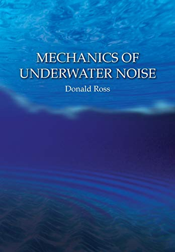 9780932146168: Mechanics of Underwater Noise