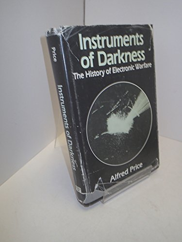 9780932146175: Instruments of Darkness: The History of Electronic Warfare