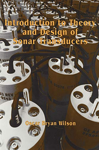9780932146229: Introduction to the Theory and Design of Sonar Transducers
