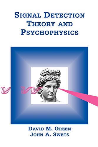 9780932146236: Signal Detection Theory and Psychophysics