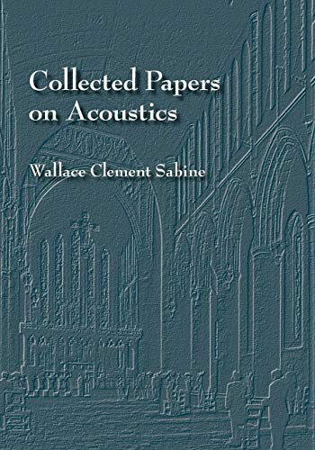 9780932146601: Collected Papers on Acoustics