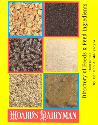 9780932147349: Directory of Feeds and Feed Ingredients (Hoard's Dairyman)