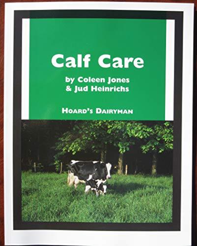 CALF CARE: Coleen Jones
